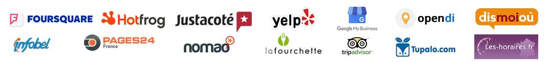 Foursquare, HotFrog, Justacoté, Yelp,Google My Business, Infobel, Pages24, Les Horaires, Nomao, La Fourchette, Tripadvisor, Tupalo